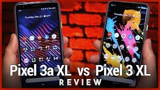 Pixel 3a XL vs Pixel 3 XL Review -  Why Spend $420 More for Google's Flagship Smartphone?