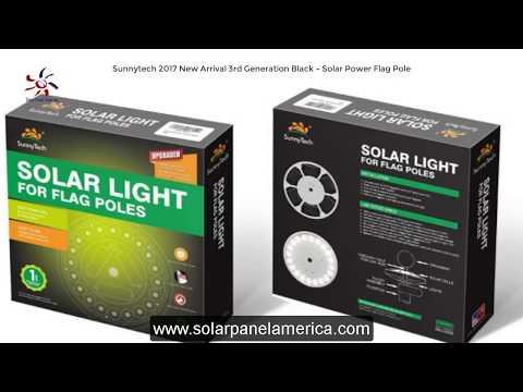 Review - Sunnytech 3rd Generation Solar Power Flag Pole