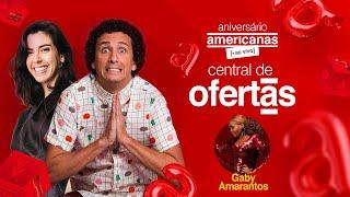 [central de ofertas] Aniversário Americanas :: Rafael Portugal e Camila Coutinho