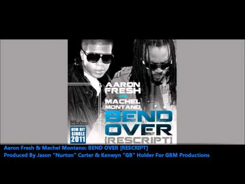 Aaron Fresh & Machel Montano - Bend Over (Remix)