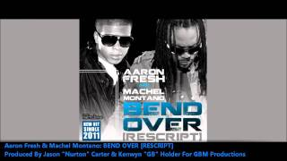 "Aaron Fresh & Machel Montano - Bend Over (Remix) ""2011 Soca"""