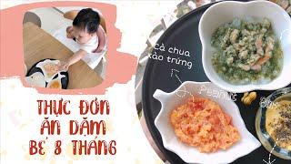 Thực Đơn Ăn Dặm cho bé 8 Tháng Tuổi Tăng Độ Thô// Peanut Ăn Dặm (Tập 10)