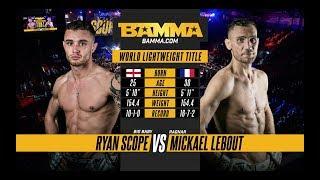 BAMMA 33: Ryan Scope vs Mickael Lebout