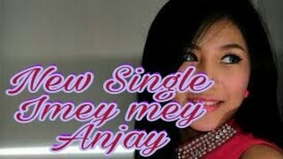 Imey mey Anjay (official music) Mp3