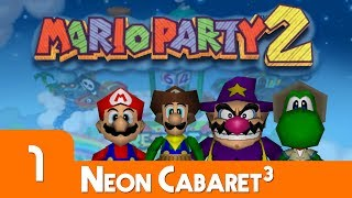 Pirate Land - Part 1   Mario Party 2   Neon Cabaret