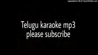 Chitti Nadumune Choostunna Telugu karaoke song