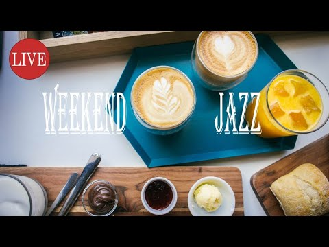 🔴  Relaxing Weekend Jazz - Laid Back Bossa Nova - Smooth Piano -  Snap music 2020 -