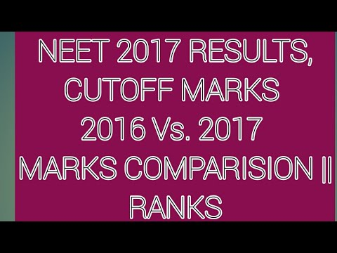 NEET 2017 RESULTS, CUTOFF MARKS, TOTAL NUMBER OF SEATS (GOVERNMENT AND PRIVATE)