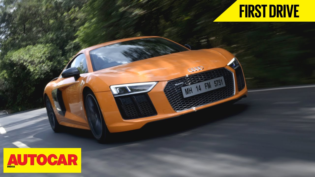 Audi R8 V10 Plus First Drive Autocar India Youtube