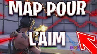 MAP FORTNITE POUR L'AIM ( SHOOT ) !
