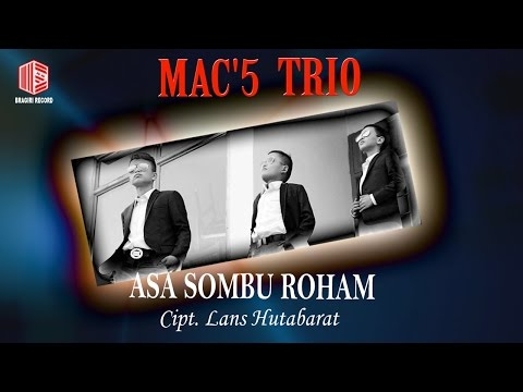Mac'5 Trio - Asa Sombu Roham [OFFICIAL]