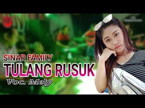 TULANG RUSUK - Mely Sinar Family