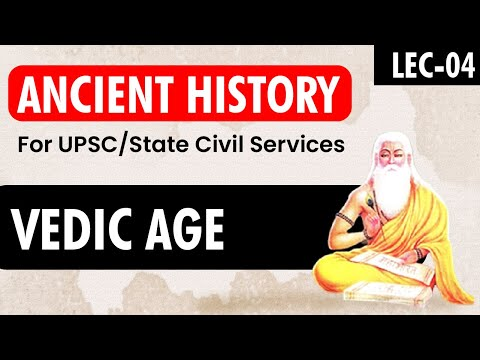 History for UPSC || IAS - Vedic Age - Lecture 3