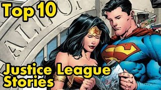 Top 10 Justice League Stories