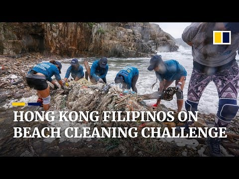 Adventure Clean-up Challenge: Filipino domestic workers volunteer to clean Hong Kong beaches