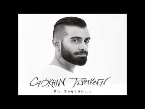 Gökhan Türkmen Karışık Şarkılar