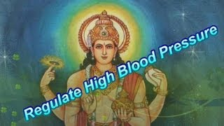 Mantra To Regulate High Blood Pressure - Dhanvantri Mantra