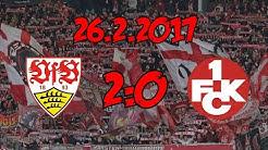 VfB Stuttgart 2:0 1. FC Kaiserslautern - 26.2.2017 - Niederlage beim Spitzenreiter!