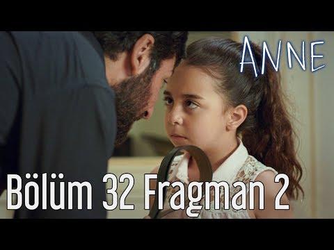 Anne 32. Bölüm 2. Fragman