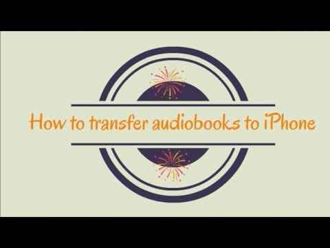 How to transfer audiobooks to iPhone