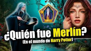 ¿Quién fue Merlín? (En el Mundo de Harry Potter)