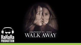 2EMPRESS feat. IOVA - Walk Away [Official track HQ]