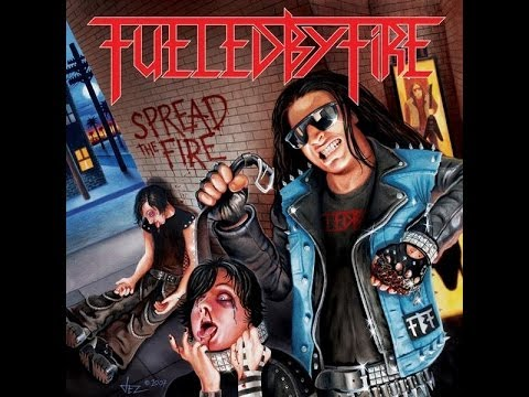 Fueled By Fire - Spread The Fire (2007) (FULL ALBUM)