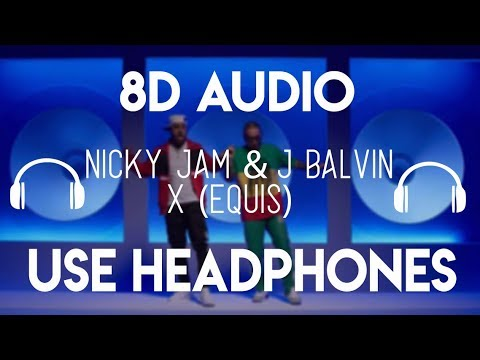 Nicky Jam - X {EQUIS} (8D Audio) Ft. J Balvin [8D Nation Release]