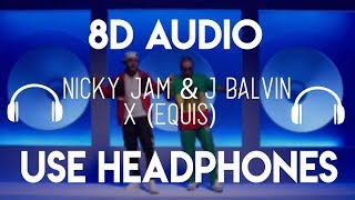 Nicky Jam X EQUIS 8D Audio.mp3