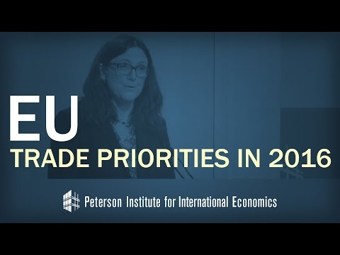 Commissioner Malmstrom: EU Trade Priorities in 2016
