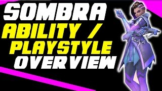 Sombra Ablitities Overview!! - Sombra Discussion : Abiltiy / Class / Playstyle