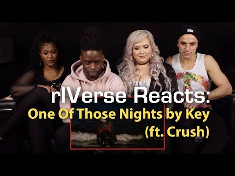 rIVerse Reacts: One Of Those Nights by Key ft Crush - MV Reaction