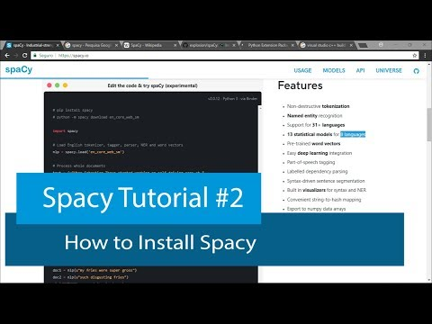 PYTHON NATURAL LANGUAGE PROCESSING #2 - HOW TO INSTALL SPACY - YouTube