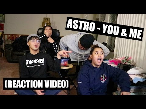 ASTRO (아스트로) - You & Me || Reaction Video