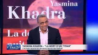 """Yasmina KHADRA : """"Je raconte la mort d"""