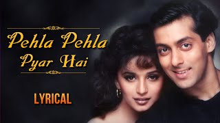 Pehla Pehla Pyar Hai Full Song With Lyrics | Hum Aapke Hain Koun | Salman Khan & Madhuri Dixit