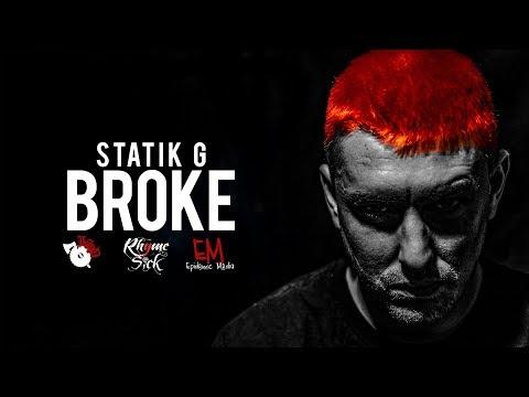 Statik G | Broke  [Official Music Video]