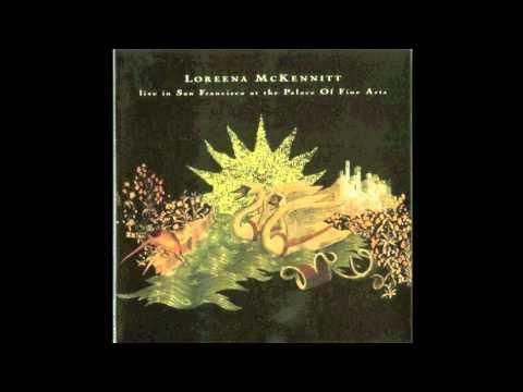 Loreena McKennitt - The Mystics Dream (Live in San Francisco) mp3
