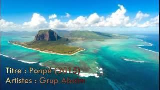Ponpé (Séga Mauricien 2015) - Grup Abaim