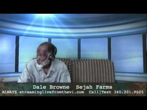 Dale Browne & Sejah Farms in St. Croix USVI    8.11.15