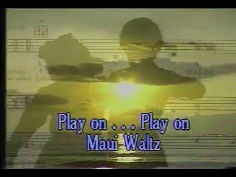 Hawaiian Karaoke - Maui Waltz