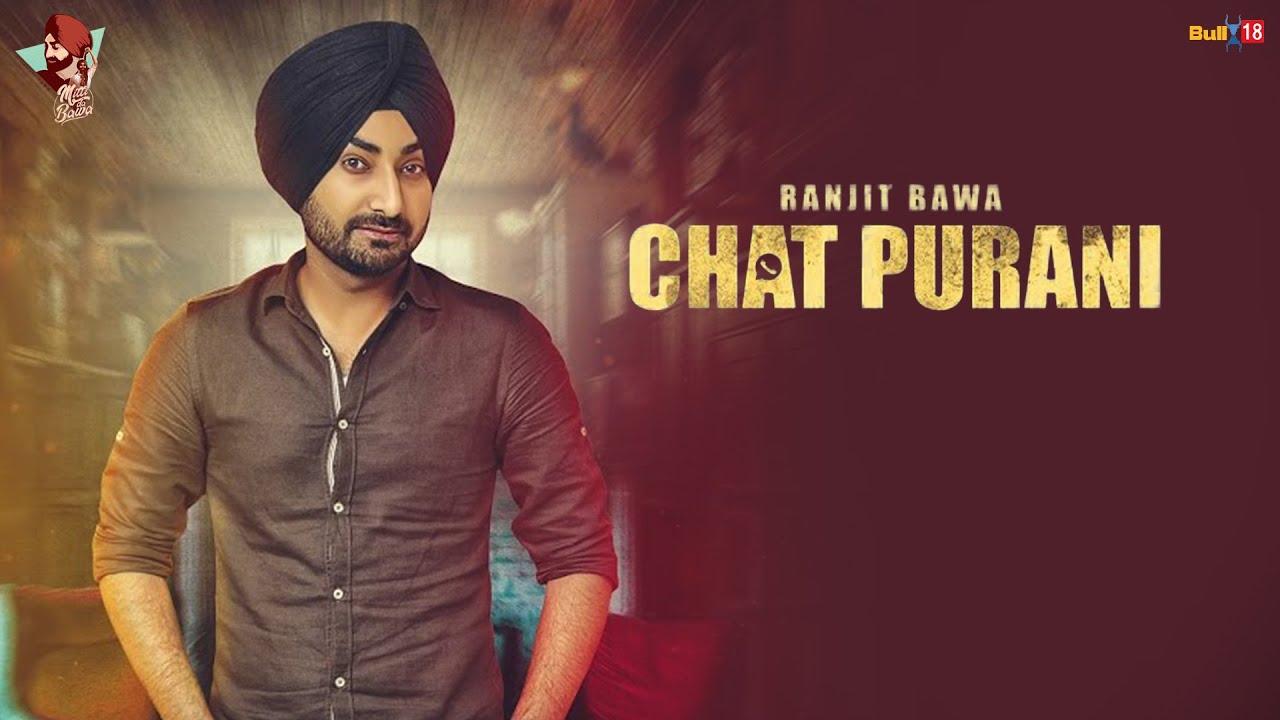 Ranjit Bawa: CHAT PURANI(Lyric Video Song) | Jassi X