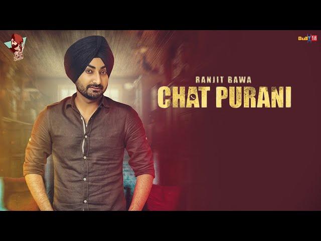 Ranjit Bawa: CHAT PURANI(Lyric Video Song) | Jassi X | Dhiman Productions |Latest Punjabi Song 2016
