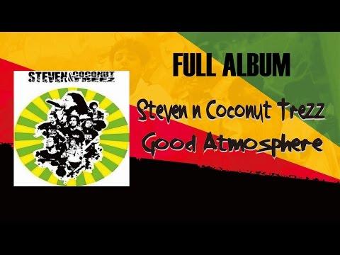 Steven & Coconut Trezz Good Atmosphere Full Album 2008