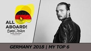 Eurovision 2018 GERMANY (Unser Lied für Lissabon)   My Top 6