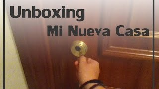 Unboxing: Mi nueva casa