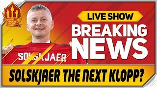 Solskjaer The Next Klopp Suggests Gary Neville! Man Utd News Now