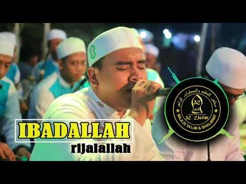 Ibadallah Rijalallah | Afi Azzahir | Audio