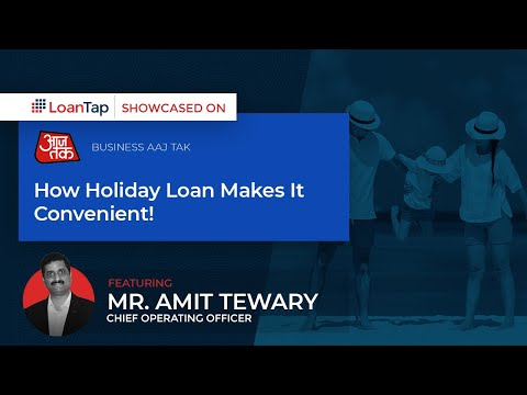 holiday-loans-&-holiday-trends-in-india---business-aajtak