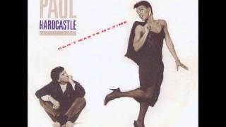 PAUL HARDCASTLE - Don